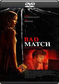 Bad Match [ 7471 ]