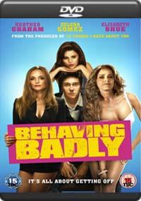 Behaving Badly [5929]