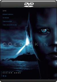 Cold Skin [ 7621 ]