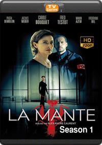 La Mante Season 1 [ Episode 4,5,6 The Final ]