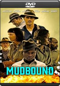 Mudbound [ 7503 ]
