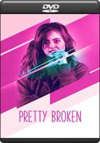 Pretty Broken [ 8129 ]