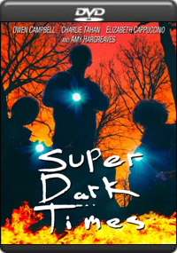 Super Dark Times [ 7504 ]