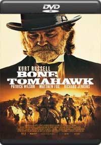 Bone Tomahawk [6596]