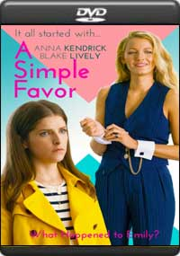A Simple Favor [ 8013 ]