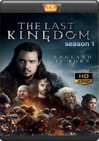 The Last Kingdom Season 1[Episode 1,2,3,]