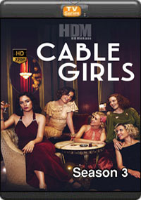 Cable Girls Season 3 [ Episode 1,2,3,4 ]