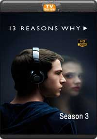 13 Reasons Why Season 3 [ Episode 4,5,6 ]