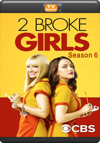 2 Broke Girls Season 6 [Episode 5,6,7,8]