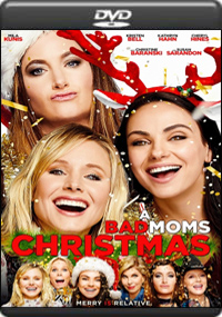 A Bad Moms Christmas [ 7554 ]