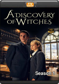 A Discovery of Witches Season 1 [ Episode 5,6,7,8 The Final ]