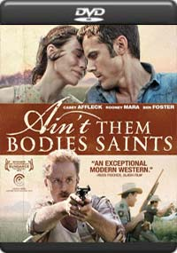 Ain't Them Bodies Saints [5607]