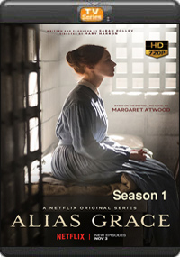 Alias Grace Season 1 [ Episode 4,5,6 ]