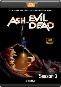 Ash vs Evil Dead Season 3 [ Episode 1,2,3,4 ]