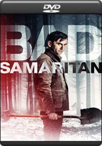 Bad Samaritan [ 7861 ]