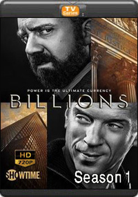 Billions Season 1 [ Episode 4,5,6 ]