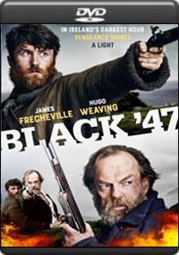 Black '47 [ 7928 ]