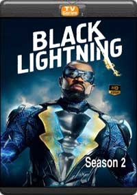 Black Lightning Season 2 [ Episode 9,10,11,12 ]