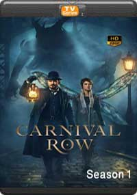 Carnival Row Season 1 [ Episode 1,2,3 ]