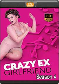 Crazy Ex-Girlfriend Season 4 [ Episode 5,6,7,8 ]