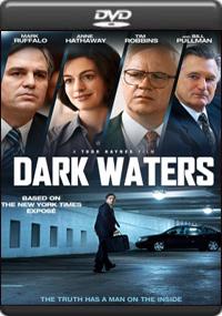 Dark Waters [ 8408 ]