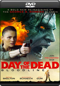 Day of the Dead: Bloodline [ 7560 ]