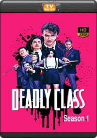 Deadly Class Season 1 [ Episode 1,2.3,4 ]