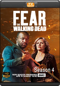 Fear the Walking Dead Season 4 [ Episode 5,6,7.8 ]