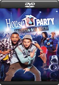 House Party Tonight s the Night [5491]