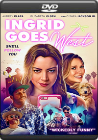 Ingrid Goes West [ 7459 ]