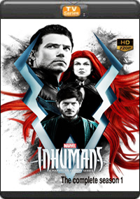 Marvels Inhumans The Complete Season 1