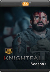 Knightfall Season 1 [ Episode 1,2,3,4 ]
