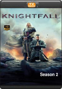 Knightfall Season 2 [ Episode 5,6,7,8 The Final ]