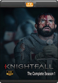Knightfall The Complete Season 1