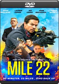 Mile 22 [ 7954 ]