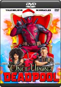 Once Upon a Deadpool [ 8056 ]