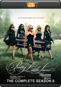 Pretty little Liars The Complete Season 6