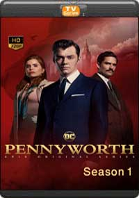 Pennyworth Season 1[ Epiosode 1,2,3,4 ]