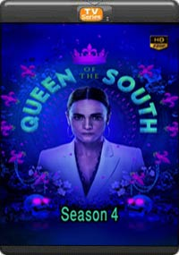 Queen of the South Season 4 [ Episode5,6,7,8 ]