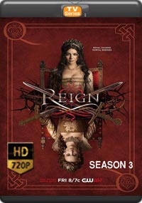 Reign Season 3 [Episode 1,2,3,4]