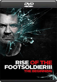 Rise of the Footsoldier 3 [ 7481 ]