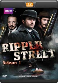 Ripper Street ; the complete Season 1