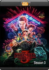 Stranger Things Season 3 [ Episode 7,8 The Final ]