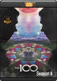 The 100 Season 6 [ Episode 13 The Final ]