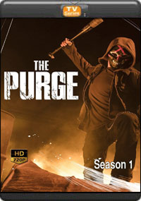 The Purge Season 1 [ Episode 5,6,7,8 ]