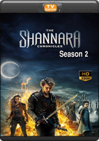 The Shannara Chronicles Season 2 [ Episode 5,6,7,8 ]