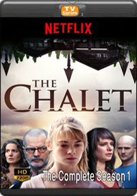 The Chalet Complete Season 1