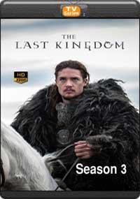 The Last Kingdom Season 3 [Episode 10 The Final ]