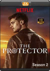 The Protector Season 2 [ Episode 1,2,3,4 ]