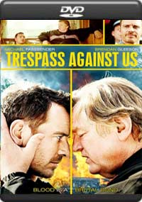 Trespass Against Us [7084]